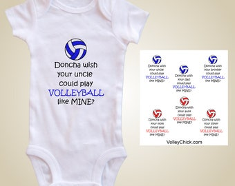 Volleyball baby one piece - Doncha wish your mom/dad/sister/brother/aunt/uncle could play volleyball like mine?