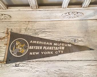 Vintage Felt Souvenir Pennant - American Museum, Hayden Planetarium