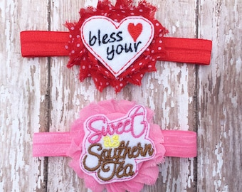 Southern Girl Headband Set | Bless Your Heart and Sweet as Southern Tea Headbands | Newborn-Adult