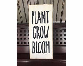 PLANT GROW BLOOM Decor Wooden Sign Plaque Compliments your Rae Dunn Coffee Cup Collection You Pick Color