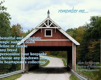 remember me.... rainbow bridge /feline / canine/sudden tragic death / any breed / choose an image / unique empathy condolence cards