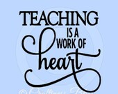 DIY Teaching is a Work of Heart DIY Vinyl Decal ~ Glass Block ~ Car Decal ~ Mirror ~ Ceramic Tile ~ Computer