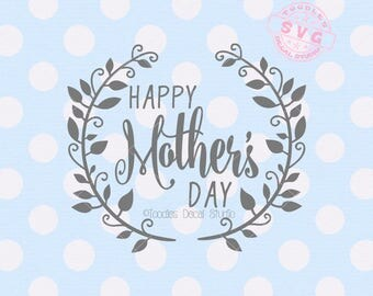 Happy mothers day SVG, Mothers Day vector cutting file, Moms day svg for vinyl cutter, Cutter ready cricut silhouette -tds334