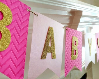 Baby Shower Banner, Girl Baby Shower Banner, Baby Girl, baby shower decorations, Pink and Gold Baby Shower, printed and assembled