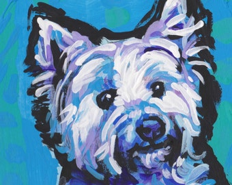 "West Highland Terrier WESTIE dog portrait art print of bright colorful pop art painting 8x8"" fun wall art"