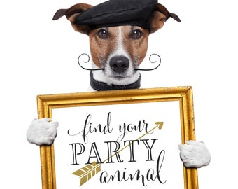 Find Your Party Animal   Wedding Sign   DIY PRINTABLE   Instant Download