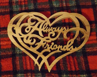 Always Friends Wall Hanging