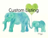 Custom Painting for Aileen, 11x14 watercolor elephants, blue and green