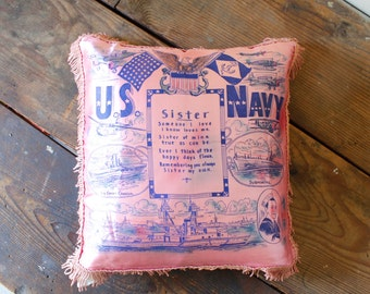 Vintage United State Navy Pillow Cover Pink Fringed Satin Pillow Cover Sister Poem Sentiment Military Collectible Souvenir Navy Veteran