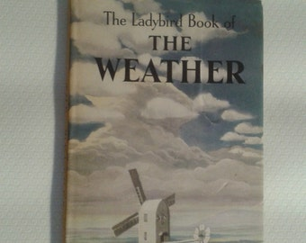 Vintage 'The Ladybird Book of The Weather' 1962 First Edition