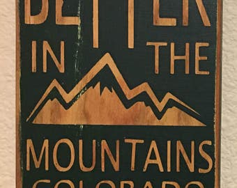 Beer tastes Better In The Mountains Colorado Bottle Opener Wood Handpainted Stained Handmade