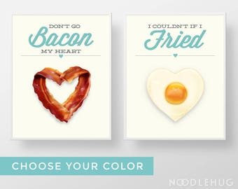 Bacon Kitchen Print Set - Don't go Bacon my Heart I couldn't if I Fried - his hers wall decor art modern breakfast bacon strips eggs funny
