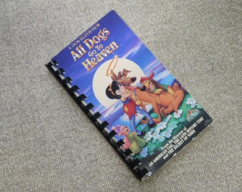Handmade All Dogs Go To Heaven 1989 Cartoon Movie Re-purposed VHS Cover Notebook Journal