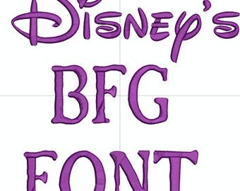 Disney's BFG (Big Friendly Giant) Machine Embroidery Font