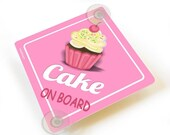 ON SALE cake on board car sign - cute cupcake sign suction cups  - CD36C