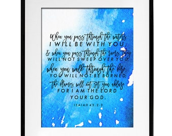 When You Pass Through the Waters // Isaiah 43 Christian Bible Verse Scripture Print by Mercy Ink