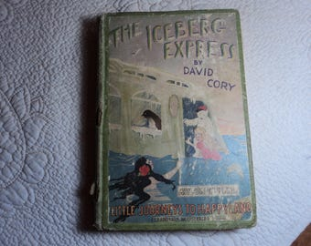 The Iceberg Express by David Cory, 1922