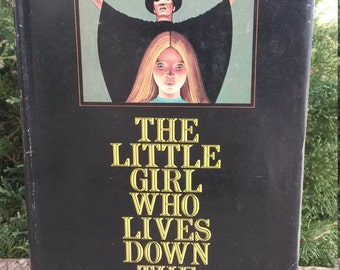 The Little Girl That Lives Down The Lane by Laird Koenig