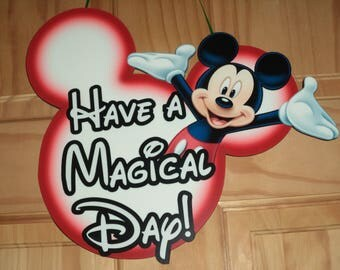 Have a Magical Day / Mickey Mouse