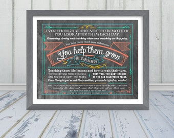 Even Though You're Not Their Mother - Teacher or Daycare Provider Poem - Choose from 2 print options - Frame Not Included