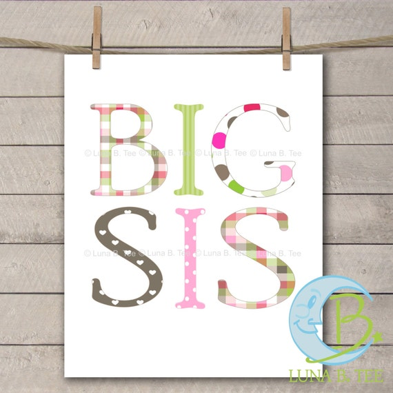 INSTANT DOWNLOAD Big Sis Sister Printable DIY Iron On to Tee T-Shirt Transfer Do It Yourself - Digital File