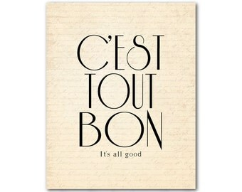 C'est tout bon It's all good - Typography art print - French themed wall decor - inspirational quote - Kitchen Wall Art - Bathroom Decor
