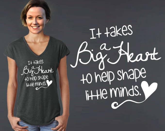 Teacher Shirt   Teacher Gifts   Teacher Tshirt   Gift for Teacher   Custom T-shirts   It takes a big heart   Korena Loves