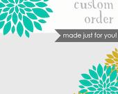 Custom Order for Faye :)