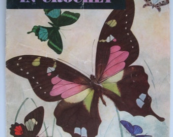 Butterflies Butterfly Vintage Crochet Booklet Book Coats and Clark 1951  Borders Trim Lace Instructions Illustrations