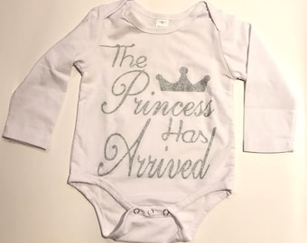The Princess Has Arrived Onesie 6-18 MONTHS