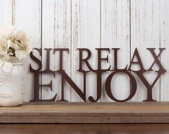 "Sit Relax Enjoy Metal Wall Art | Metal Sign | Wall Decor | Outdoor Sign | Garden Sign | Patio Decor | Lake House Sign | Sign | 15""W x 6""H"