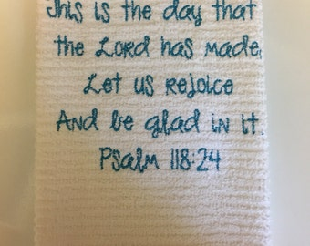 Embroidered Kitchen Towel..Bible Verse Psalms 118:24..Tea Towel..Bar Mop Kitchen Towel..Dish Towel..Inspirational Gift