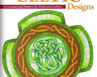 Learn to Draw Celtic Designs - Techniques and Patterns for Artits and Crafters