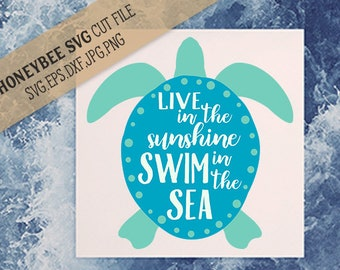 Live In The Sunshine Swim In The Sea cut file for Silhouette and Cricut style cutting machines