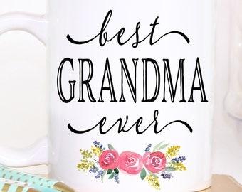 Best Grandma Ever - Grandma Mug - Best Grandma Ever Mug - Gift for Grandma - Grandma Gift - ...