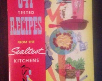 641 Tested Recipes from the Sealtest Kitchens