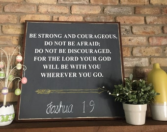 Scripture Sign | Joshua 1:9 | Handpainted Sign | Christian, Strong and Courageous | Biblical Quote