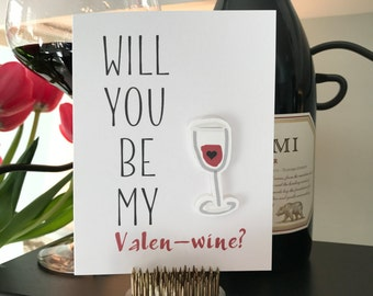Will You Be My Valen-wine Valentine's Day Card
