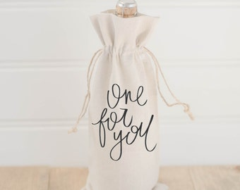 One For You wine bag calligraphy, hostess gift or wedding gift, engagement present