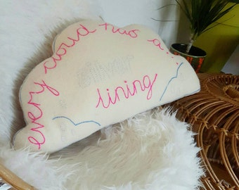 Every cloud has a silver lining hand embroidered cushion