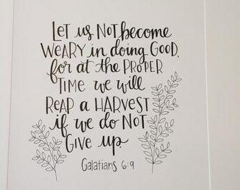 Let us not become weary in doing good Print