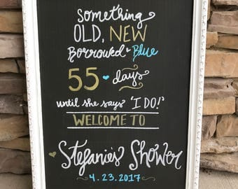 Bridal shower chalkboard countdown welcome sign old new borrowed and blue