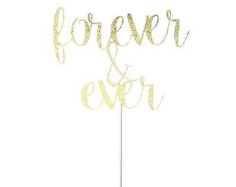 Forever & Ever Wedding Engagement Cake Topper- Any Color Glitter
