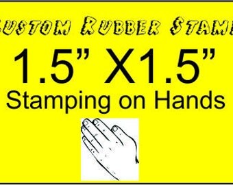Custom Rubber Stamp 1, 1.5, 1X2, 2 inch rubber stamp made to order from custom artwork for stamping on hands, safe for skin, skin stamping.
