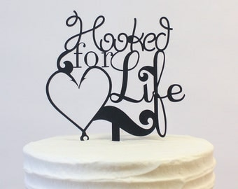 Cake Topper - Hooked For Life Heart (W020)