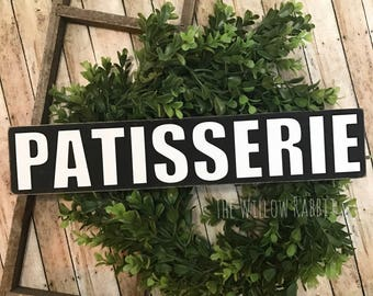 Patisserie | Farmhouse Kitchen | Rustic Kitchen Decor | Bakery | French Patisserie Sign