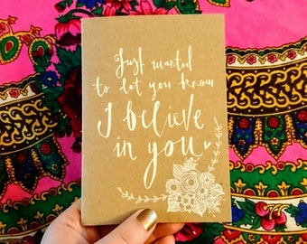 I believe in you || Hand-illustrated card