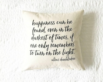 Happiness Can Be Found Quote Pillow -  Father's Day Gift, Cushion Cover, Gift for Her, Home Decor, Grad Gift, Book Lovers Gift, Handmade