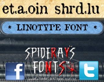 ETAOIN SHRDLU Commerical Font