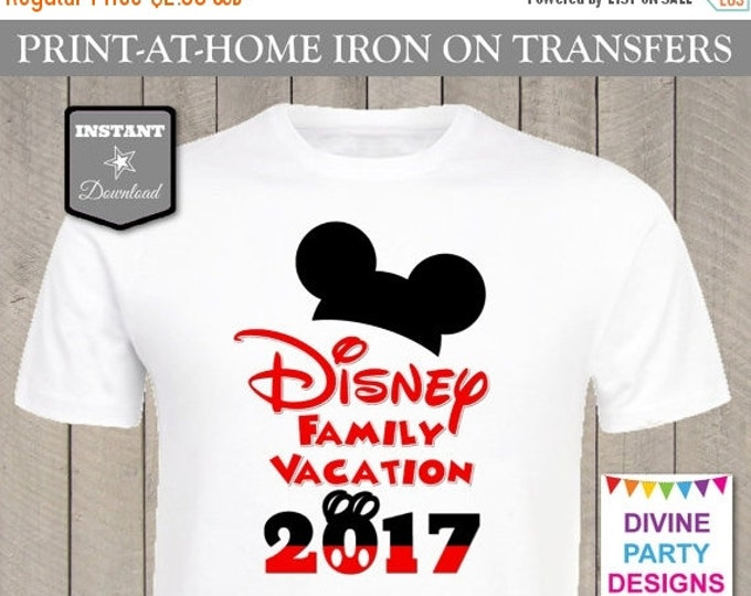 SALE INSTANT DOWNLOAD Print at Home Disney Family Vacation 2017 Printable Iron On Transfer / T-shirt / Trip / Diy / Item #2401